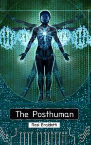 The Posthuman by Rosi Braidotti -bookcover image